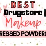 The Best Drugstore Makeup Pressed Powders