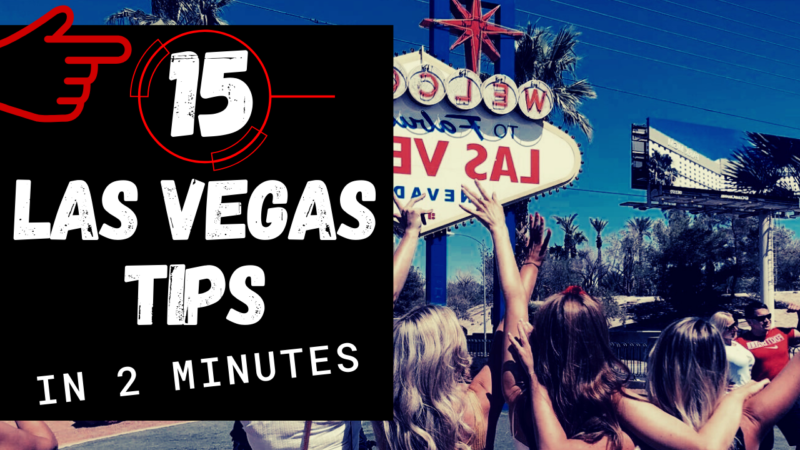 15 Las Vegas Travel Tips & Tricks