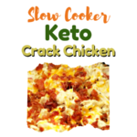 Keto Crack Chicken- Slow Cooker/Low-Carb