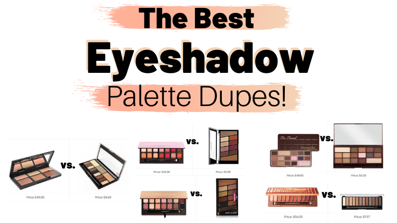 Best Eyeshadow Palette Makeup Dupes!